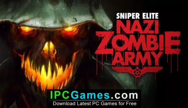 Sniper Elite Nazi Zombie Army Free Download - IPC Games