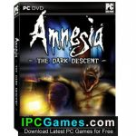 Amnesia The Dark Descent Game Free Download