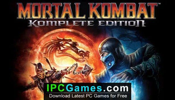 Mortal Kombat Komplete Edition Free Download - IPC Games