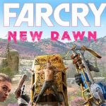 Far Cry New Dawn Incl All DLCs Free Download