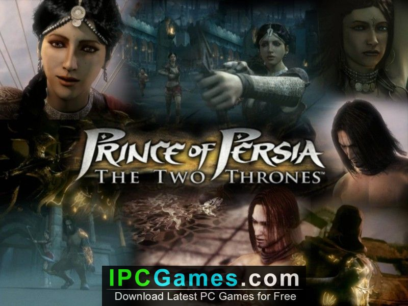 Prince Of Persia The Two Thrones Free Download Ipc Games