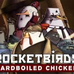 Rocketbirds Hardboiled Chicken PC Free Download