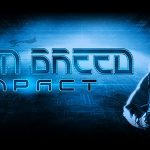 Alien Breed Impact 1 Free Download
