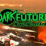 Dark Future Blood Red States Free Download