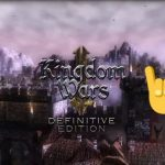 Kingdom Wars 2 Definitive Edition Free Download