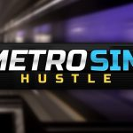 Metro Sim Hustle Free Download