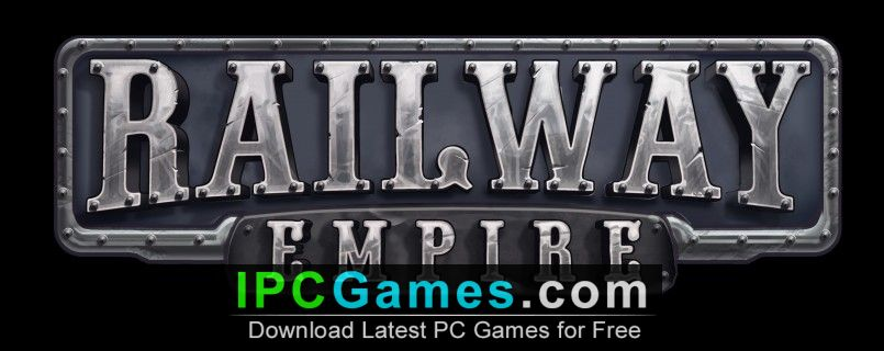 Railway Empire France Free Download - IPC Games