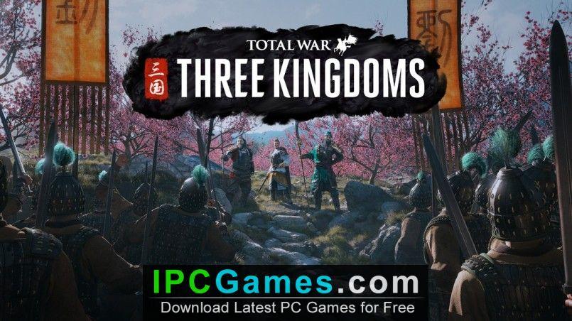 Total War Three Kingdoms CODEX 1 1 0 With DLC Free Download