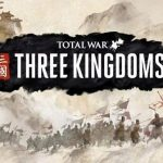 Total War Three Kingdoms 1.1.0 With DLC Free Download