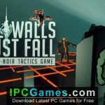 All Walls Must Fall A Tech Noir Tactics Game Free Download