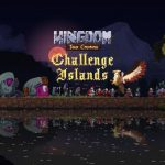 Kingdom Two Crowns Challenge Island Free Download