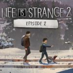 Life is strange 2 Episode 2 Free Download