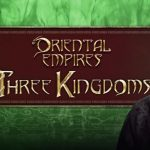 Oriental Empires Three Kingdoms Free Download