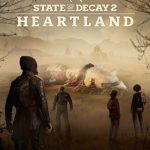 STATE OF DECAY 2 HEARTLAND 1.3524.98.2 Free Download