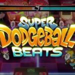 SUPER DODGEBALL BEATS Free Download