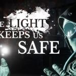The Light Keeps Us Safe Free Download