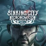 The Sinking City Necronomicon Edition Free Download