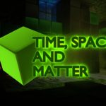 Time Space and Matter Free Download
