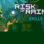 Risk of Rain 2 Skills 2.0 Early Access Free Download