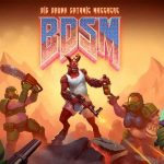 BDSM Big Drunk Satanic Massacre 1.0.23 Free Download