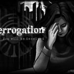 Interrogation You Will Be Deceived Free Download