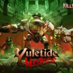 Killing Floor 2 Yuletide Horror Free Download