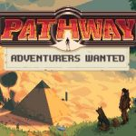 Pathway Adventurers Wanted Free Download