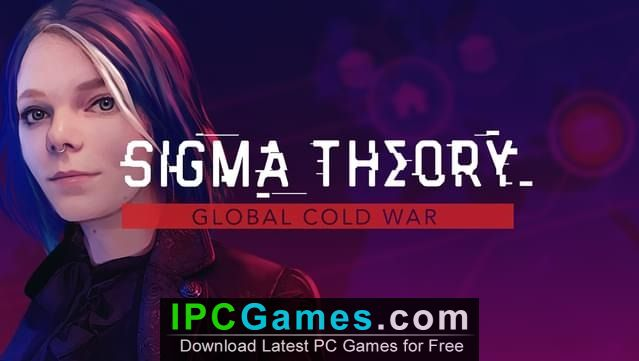 Sigma Theory: Global Cold War Download