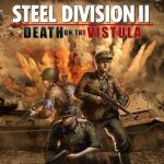 Steel Division 2 Death on the Vistula Free Download