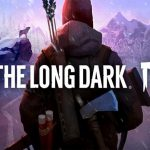 The Long Dark Wintermute Episode 3 Free Download