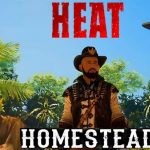 HEAT HOMESTEAD Free Download