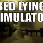 Bed Lying Simulator Free Download