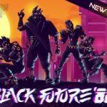 Black Future 88 Collectors Edition Free Download
