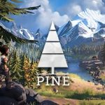 Pine Deluxe Edition Free Download