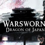 Warsworn Dragon of Japan Free Download