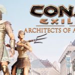 Conan Exiles Architects of Argos Free Download