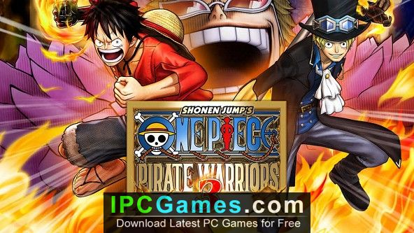One Piece Pirate Warriors 3 Free Download Ipc Games