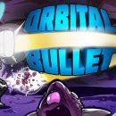 Orbital Bullet The 360 Rogue lite Free Download
